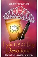 Psalm 119: 22-Day Devotional: Diaries from a daughter of a King... Kindle Edition