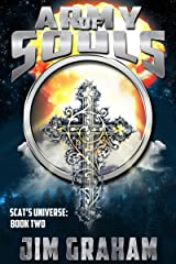 Army of Souls (Scat's Universe Book 2) Kindle Edition