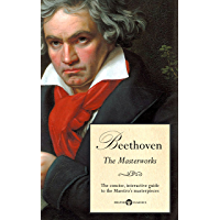 Delphi Masterworks of Ludwig van Beethoven (Illustrated) (Delphi Great Composers Book 2) book cover