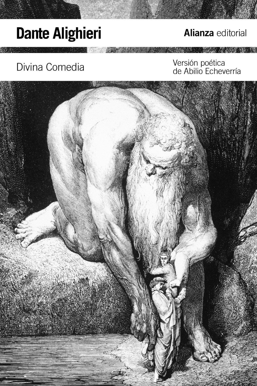 Divina Comedia (El Libro De Bolsillo - Literatura) Tapa blanda – 18 sep 2012 Dante Alighieri Carlos Alvar Abilio Echeverría Alianza
