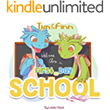 Early Readers Book Sets:  First Day of School: Easy To Read Books For Kids (Tim and Finn The Dragon Twins 2)