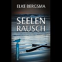Seelenrausch - Ostfrieslandkrimi (Büttner und Hasenkrug ermitteln 14) (German Edition)