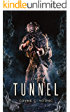 The Tunnel (Primal Force Book 1)