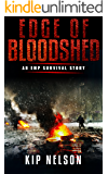 Edge Of Bloodshed (Beyond the Collapse Book 3)
