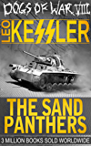 The Sand Panthers: SS Wotan and Rommel's Desert Rats (Dogs of War Book 8)