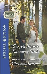 Garrett Bravo's Runaway Bride (The Bravos of Justice Creek)