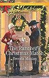The Rancher's Christmas Match: A Fresh-Start Family Romance (Mercy Ranch Book 2)