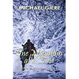 One Mountain at a Time: White River Series