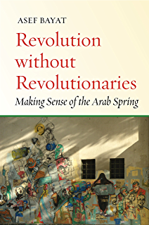 Amazon a revolution undone egypts road beyond revolt ebook revolution without revolutionaries making sense of the arab spring stanford studies in middle eastern fandeluxe Epub