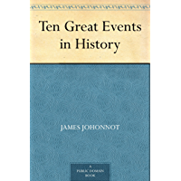 Ten Great Events in History (English Edition)