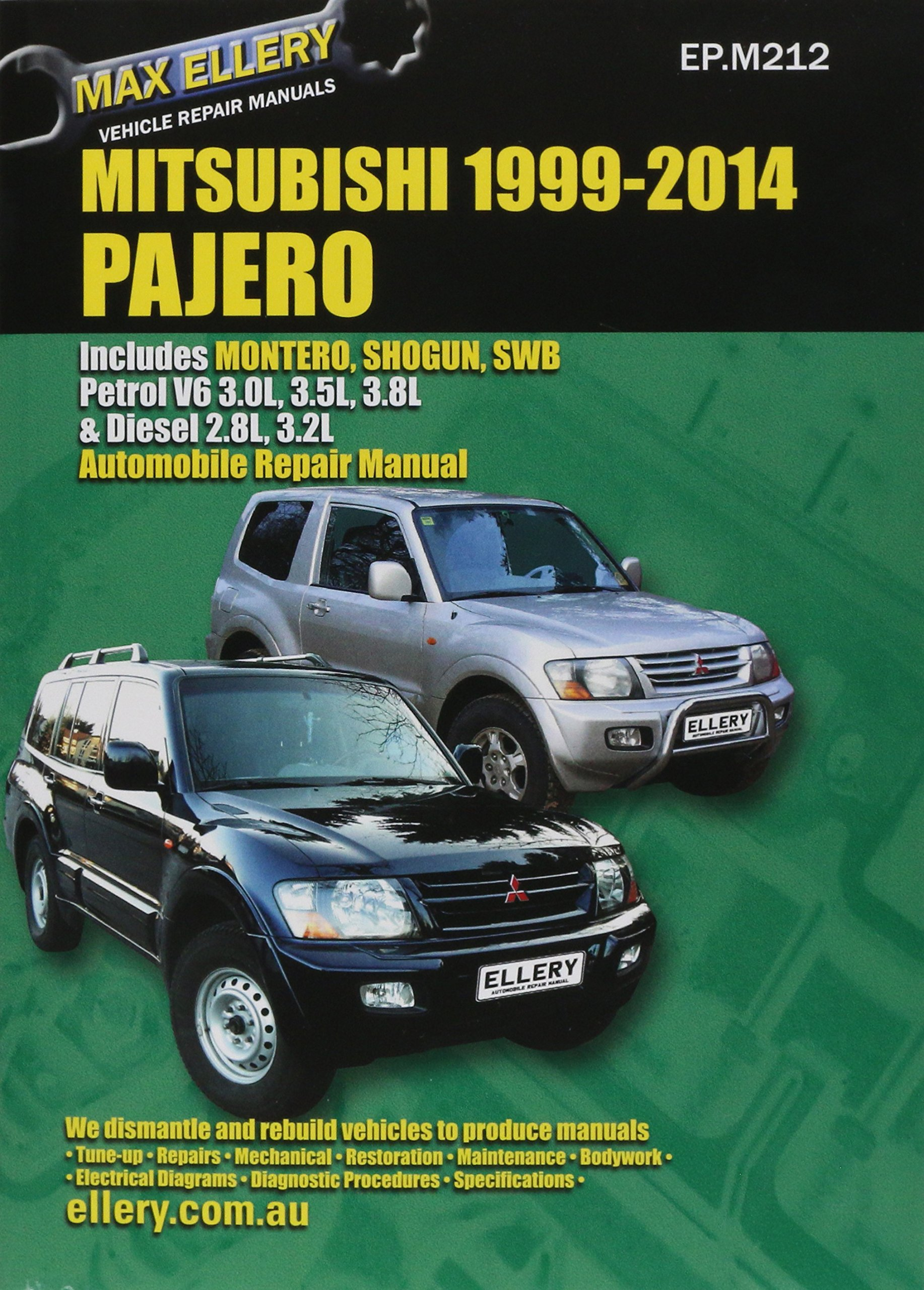 Mitsubishi Pajero 2000 to 2010 (Max Ellery's Vehicle Repair Manuals):  Editors Ellery Publications: 9781876720216: Amazon.com: Books