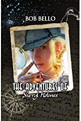 The Adventures of Sheryl Holmes (Starcall Anthology Book 7) Kindle Edition