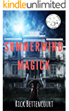 Summerwind Magick: Making Witches of Salem