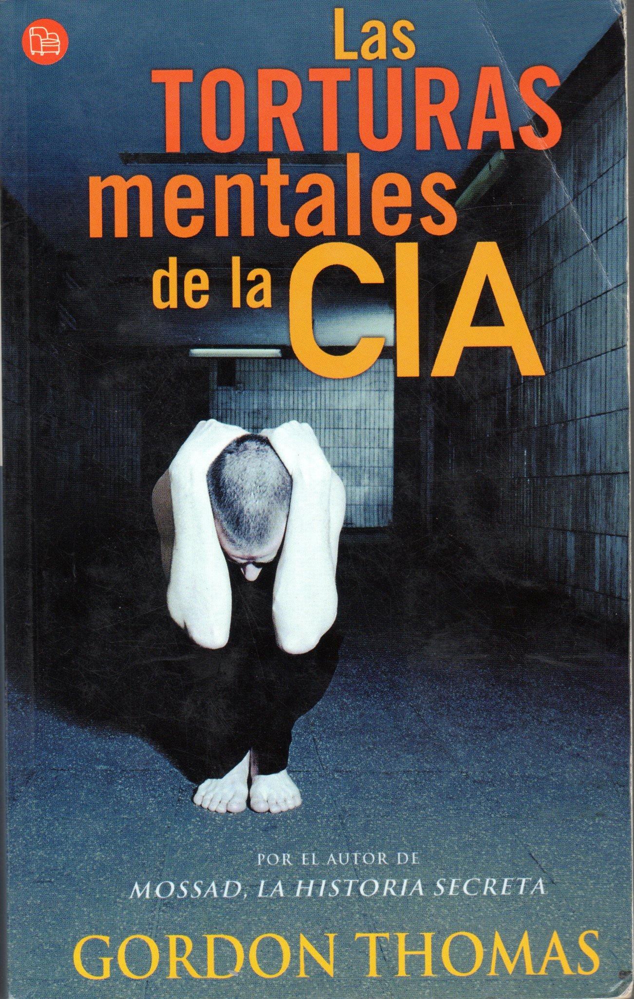 Las torturas mentales de la CIA (Punto De Lectura) (Spanish Edition) ebook