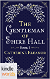 Plain Fame: The Gentleman of Shire Hall (Kindle Worlds Novella) (Shire Hall Regency Romance Book 1)