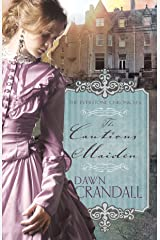 The Cautious Maiden (The Everstone Chronicles Book 4) Kindle Edition