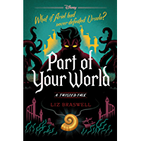 Part of Your World: A Twisted Tale (Twisted Tale, A) book cover