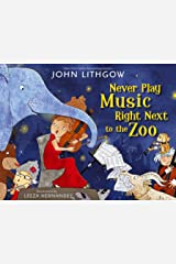 Never Play Music Right Next to the Zoo Kindle Edition