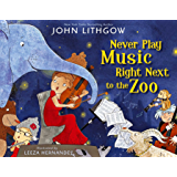 Never Play Music Right Next to the Zoo