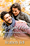 The Right Man: A Heroes of Fortune Valley novella