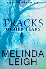 Tracks of Her Tears [Kindle in Motion] (Rogue Winter Novella Book 1) Kindle Edition