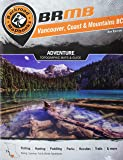 Vancouver Coast & Mountains BC (Backroad Mapbook. Vancouver, Coast & Mountains)