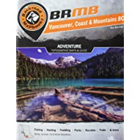 Backroad Mapbook: Vancouver, Coast & Mountains BC: 4th Edition