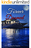 Forever Doomed: A Detective Jack Harney Murder Mystery (Under The Moonlight Book 2)