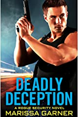 Deadly Deception (Rogue Security Book 2) Kindle Edition