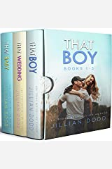 That Boy Series: Books 1-3 (That Boy Set Book 1) Kindle Edition
