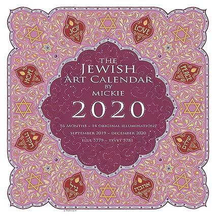 Calendrier Hebraique 2020.Calendrier D Art Juif 2020 Par Mickie 16 Mois Debut