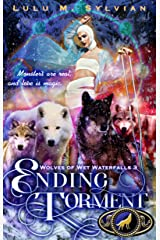 Ending Torment (Wolves of Wet Waterfalls Book 3) Kindle Edition