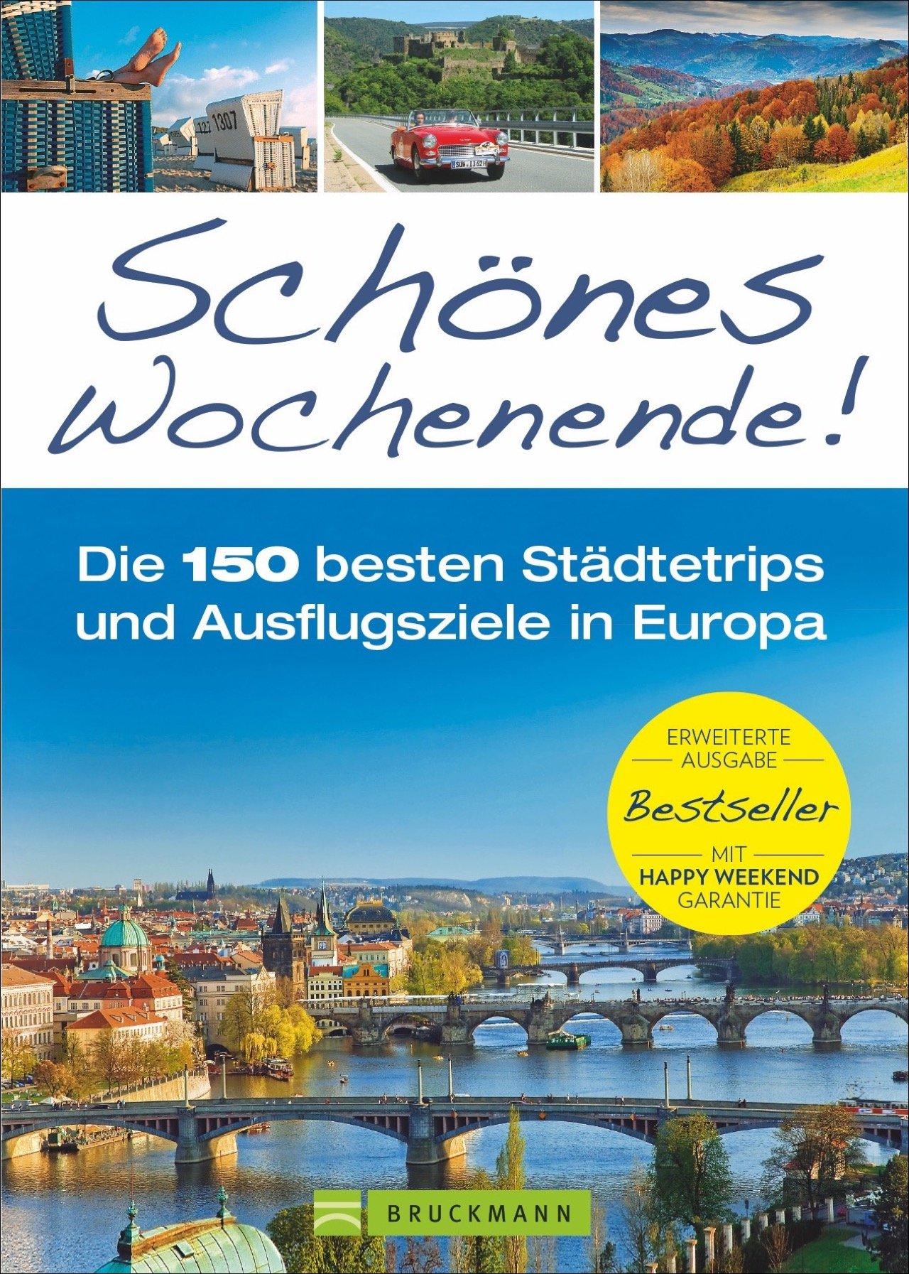 reisefhrer-europa-schnes-wochenende-die-100-besten-stdtetrips-und-ausflugsziele-in-europa-erweiterte-ausgabe-des-bestseller-neu-2018