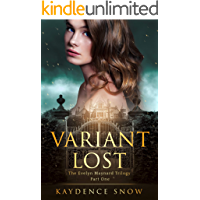Variant Lost (The Evelyn Maynard Trilogy Book 1)