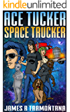 Ace Tucker Space Trucker: Science Fiction Comedy Series