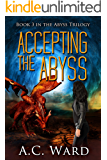 Accepting the Abyss (The Abyss Trilogy Book 3)