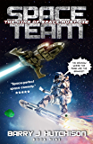 Space Team: The King of Space Must Die (English Edition)