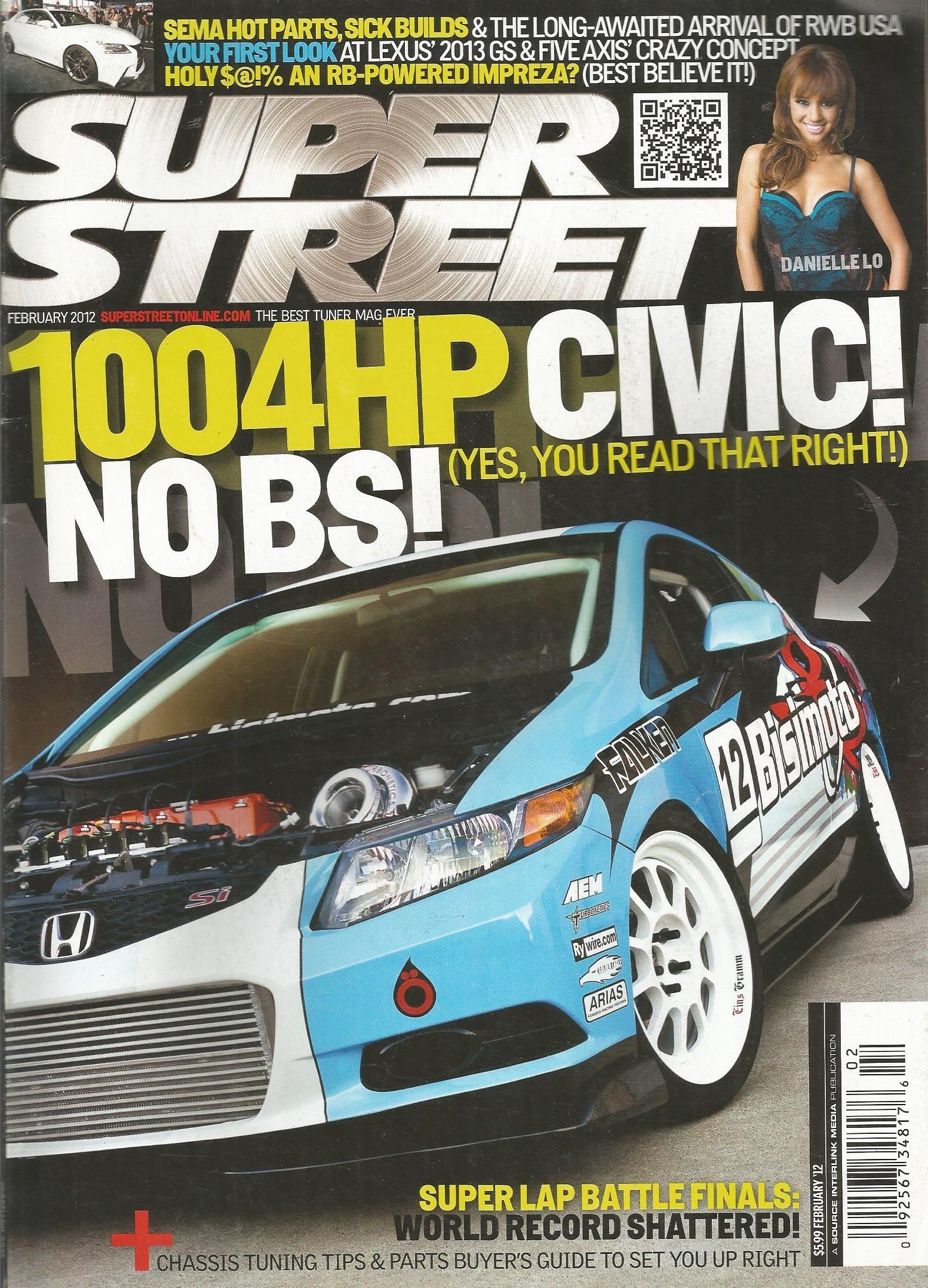 Super Street Magazine February 2012+1004HP Civic Cover+Victoria Mai Centerfold+2013 Lexus GS F Sport+alot more... pdf epub