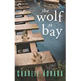 The Wolf at Bay (Big Bad Wolf Book 2)