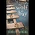 The Wolf at Bay (Big Bad Wolf Book 2)