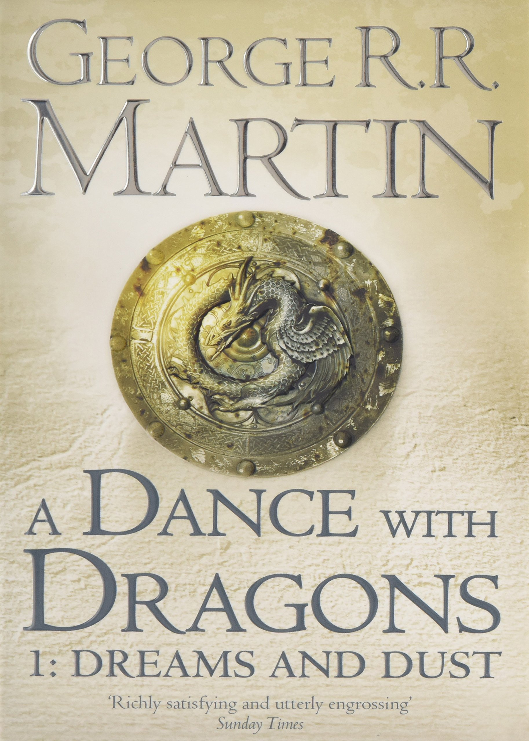A Dance With Dragons: Part 1 Dreams And Dust (a Song Of Ice And Fire, Book  5): Amazon: George Rr Martin: 8601404194467: Books