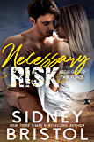 Necessary Risk (Aegis Group Task Force Book 4)