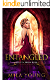 Entangled: A Reverse Harem Fairy Tale Retelling (Haven Realm)