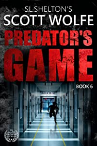 Predator's Game (Scott Wolfe Series Book 6)