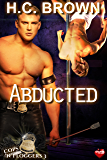 Abducted (Cops 'n' Floggers Book 3)