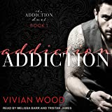 Addiction: Addiction Duet, Book 1