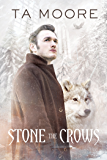 Stone the Crows (Wolf Winter Book 2)