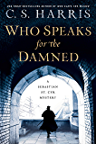 Who Speaks for the Damned (Sebastian St. Cyr Mystery Book 15)