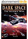 Dark Space (Book 2): The Invisible War (English Edition)