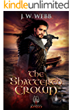 The Shattered Crown: A legends of Ansu fantasy (The Legends of Ansu Book 2)